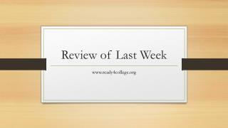 Review of Last Week