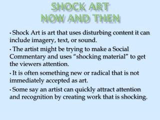 Shock Art Now and Then