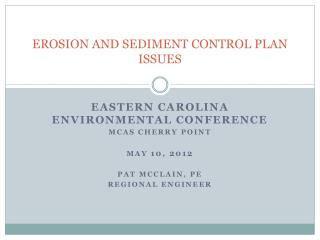 EROSION AND SEDIMENT CONTROL PLAN ISSUES