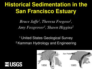 Historical Sedimentation in the  San Francisco Estuary