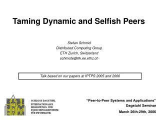 Taming Dynamic and Selfish Peers