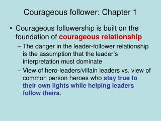 Courageous follower: Chapter 1