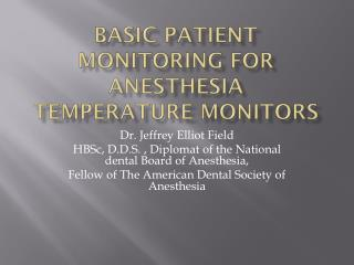 Basic Patient Monitoring For Anesthesia Temperature Monitors