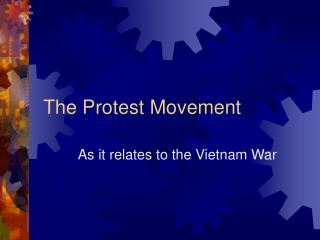 The Protest Movement