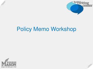 Policy Memo Workshop