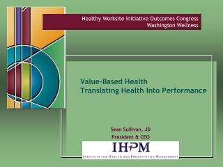 Value-Based Health Translating Health Into Performance
