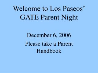 Welcome to Los Paseos' GATE Parent Night