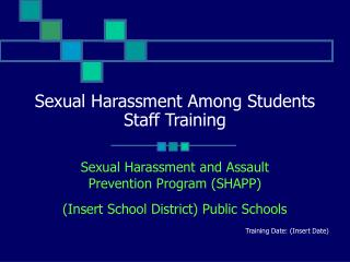 Sexual Harassment Among Students Staff Training