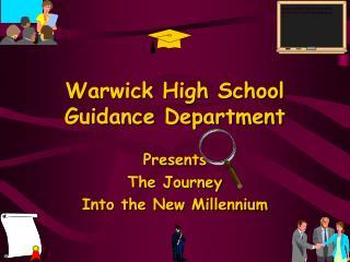 Warwick High School Guidance Department