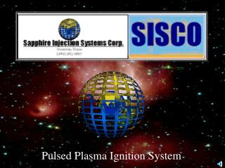 Pulsed Plasma Ignition System