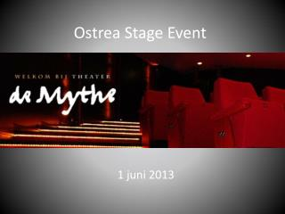 Ostrea  Stage  Event