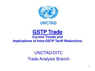 GSTP Trade Current Trends and  Implications of Intra-GSTP Tariff Reductions
