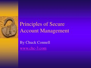 Principles of Secure Account Management