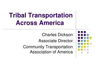 Tribal Transportation Across America