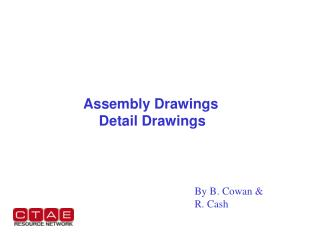 Assembly Drawings     Detail Drawings