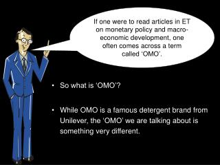 So what is 'OMO'?