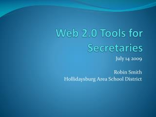 Web 2.0 Tools for Secretaries