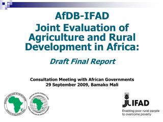 AfDB-IFAD  Joint Evaluation of Agriculture and Rural Development in Africa:  Draft Final Report