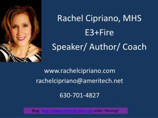 Rachel Cipriano, MHS E3+Fire Speaker/ Author/ Coach