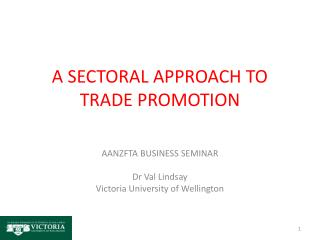 A SECTORAL APPROACH TO TRADE PROMOTION