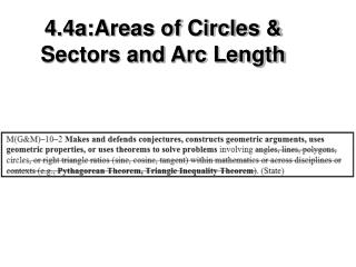 4.4a:Areas of Circles & Sectors and Arc Length