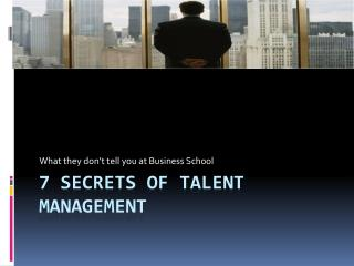 7 Secrets of Talent Management