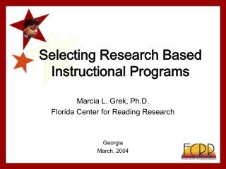 Selecting Research Based Instructional Programs
