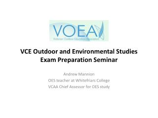 VCE Outdoor and Environmental Studies Exam Preparation Seminar