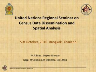 United Nations Regional Seminar on Census Data Dissemination and  Spatial Analysis
