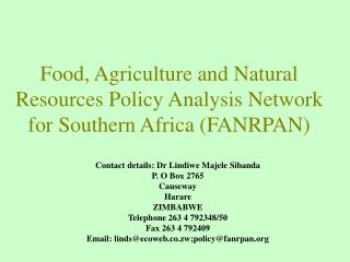 Food, Agriculture and Natural Resources Policy Analysis Network for Southern Africa (FANRPAN)