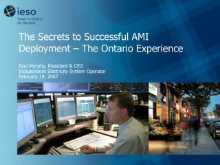 The Secrets to Successful AMI Deployment � The Ontario Experience