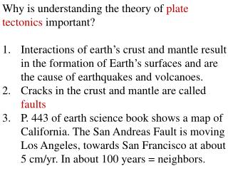 Why is understanding the theory of  plate tectonics  important?