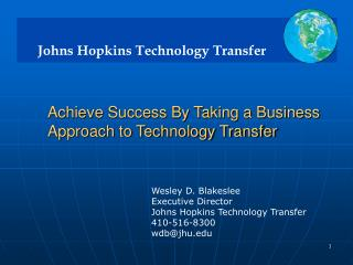 Achieve Success By Taking a Business Approach to  Technology  Transfer
