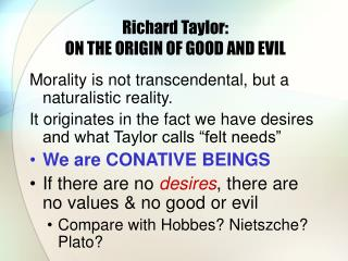 Richard Taylor:  ON THE ORIGIN OF GOOD AND EVIL