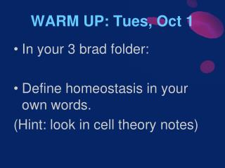 WARM UP: Tues, Oct 1