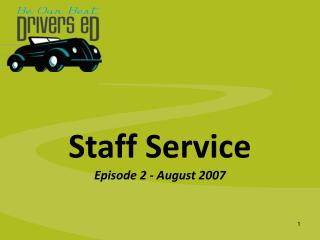 Staff Service Episode 2 - August 2007