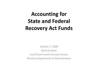 Accounting for  State and Federal  Recovery Act Funds