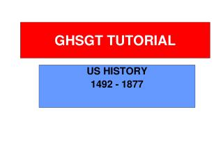 GHSGT TUTORIAL