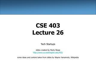 CSE 403 Lecture 26