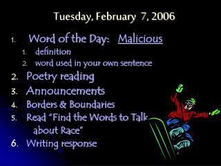 Tuesday, February  7, 2006