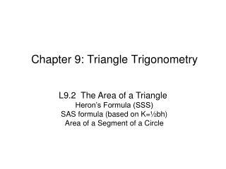 Chapter 9: Triangle Trigonometry