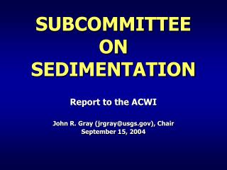 SUBCOMMITTEE  ON  SEDIMENTATION