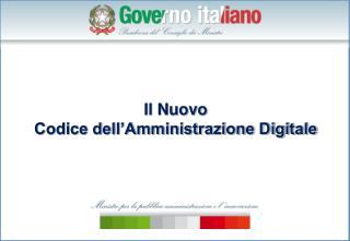 Il Nuovo Codice dell Amministrazione Digitale