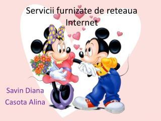 Servicii  furnizate de  reteaua  Internet