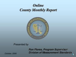 Online County Monthly Report