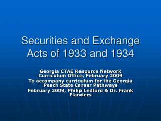 Securities and Exchange Acts of 1933 and 1934