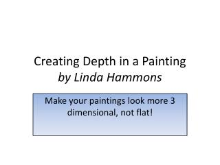 Creating Depth in a Painting by Linda Hammons