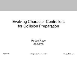 Evolving Character Controllers for Collision Preparation