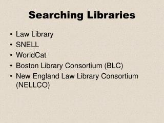 Searching Libraries