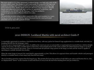 2010 DESIGN: Lockheed Martin with naval architect Guido P